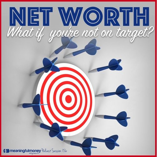 net worth - what if you're not on target?