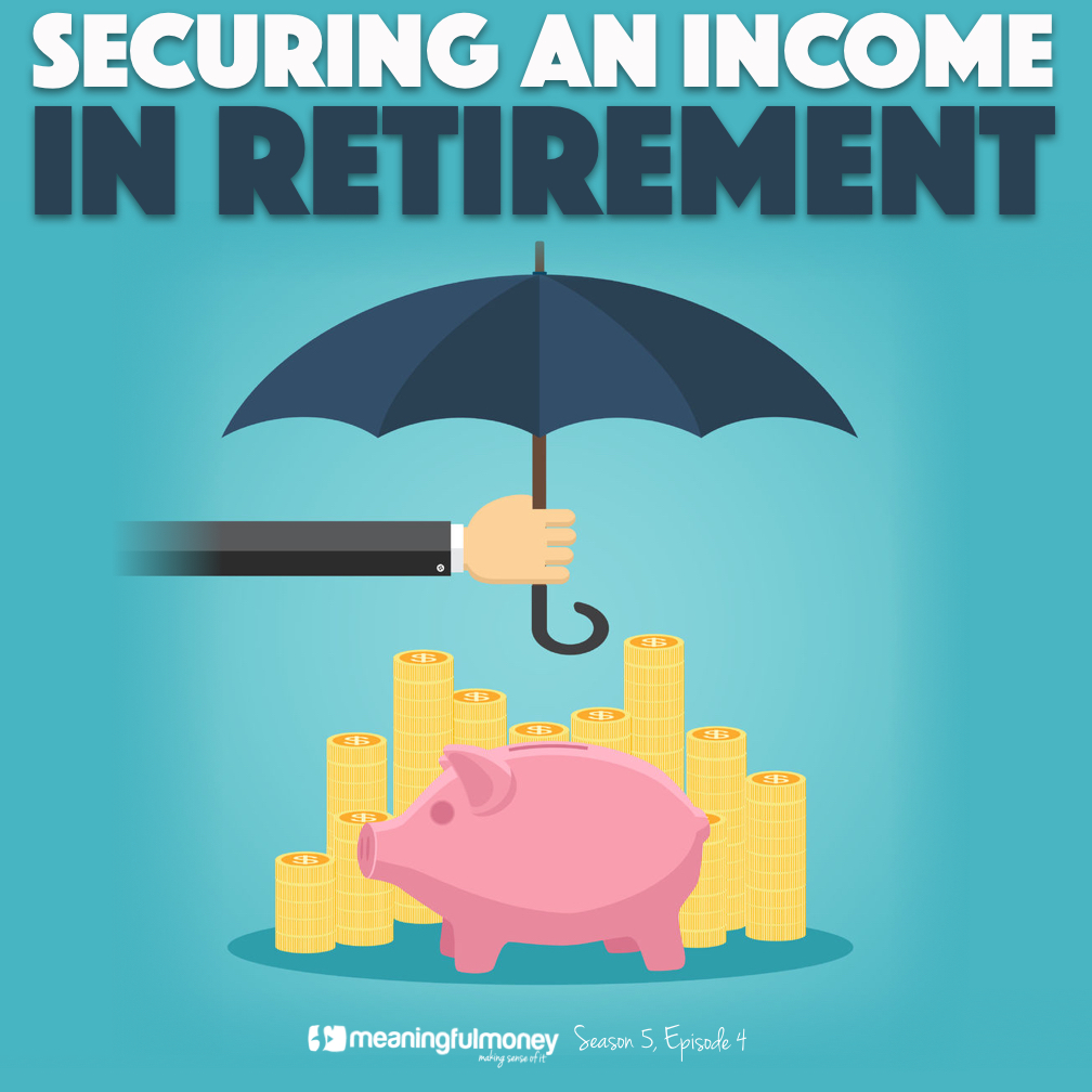 Securing an income in retirement|Securing an income in retirement