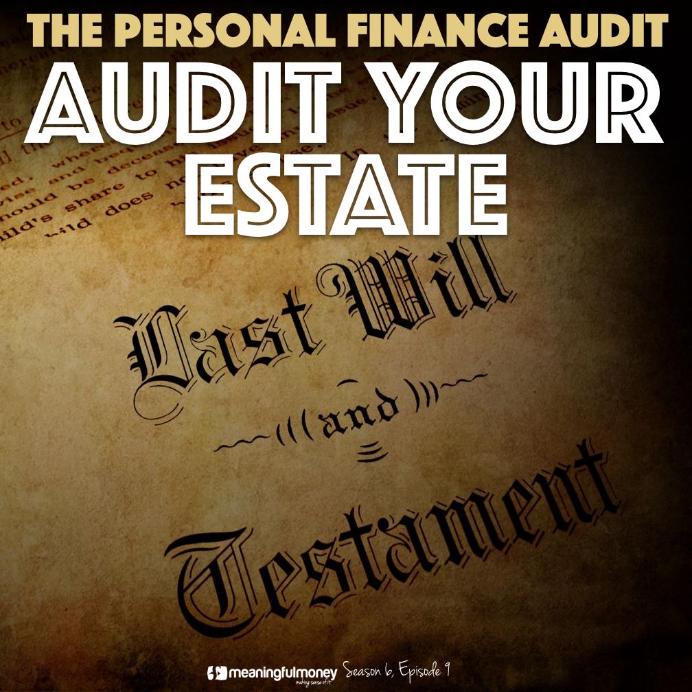 Audit Your Estate|Audit Your Estate