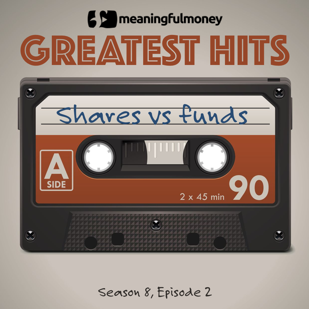 Greatest Hits - Shares vs Funds
