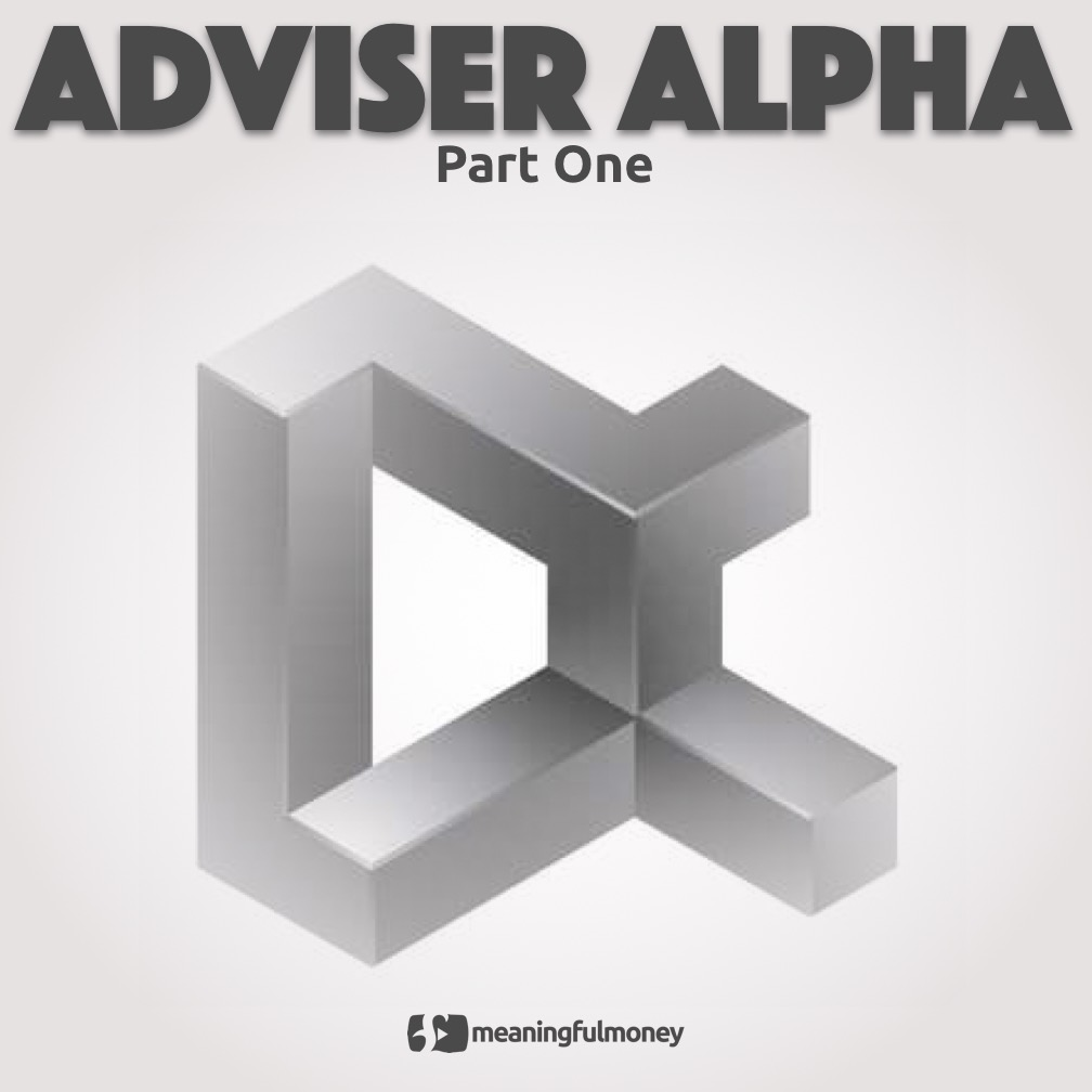 Adviser Alpha part one|Adviser Alpha part one