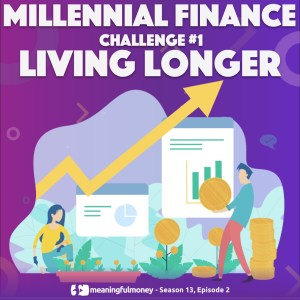 Millennial Challenge #1 – Living Longer