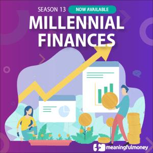 Millennial Financial Challenges – S13E01