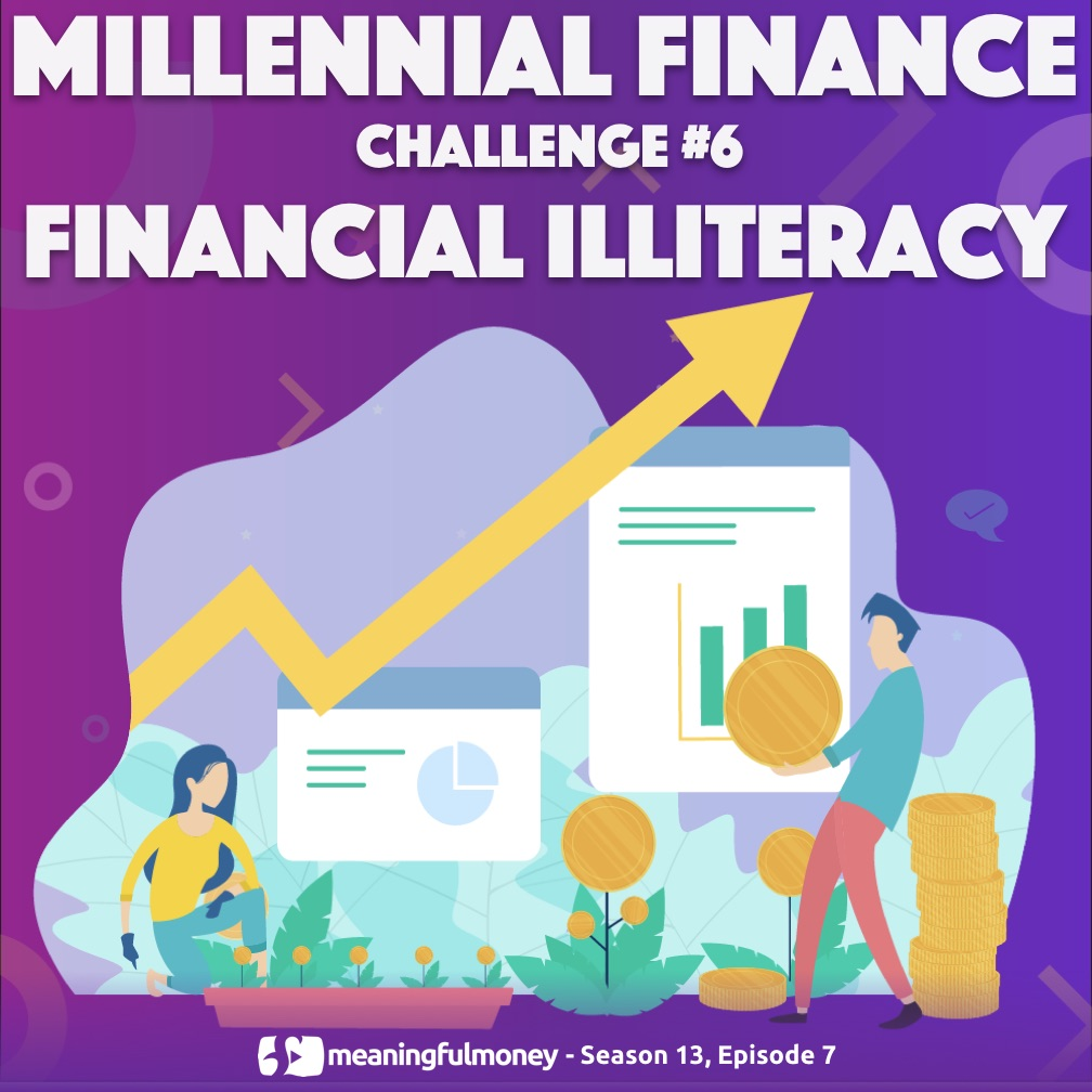 MILLENNIAL CHALLENGE 6 - FINANCIAL ILLITERACY|Millennial Challenge 6 - Financial Illiteracy