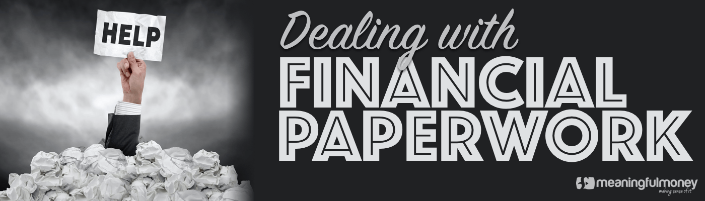 Dealing with financial paperwork