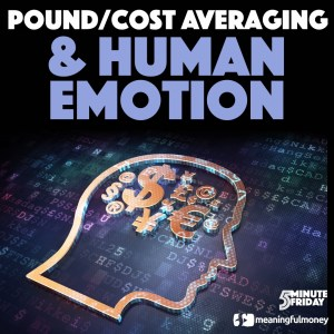Pound Cost Averaging and Human Emotion – 5MF041