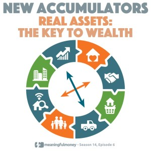 Real Assets – The Key To Building Wealth