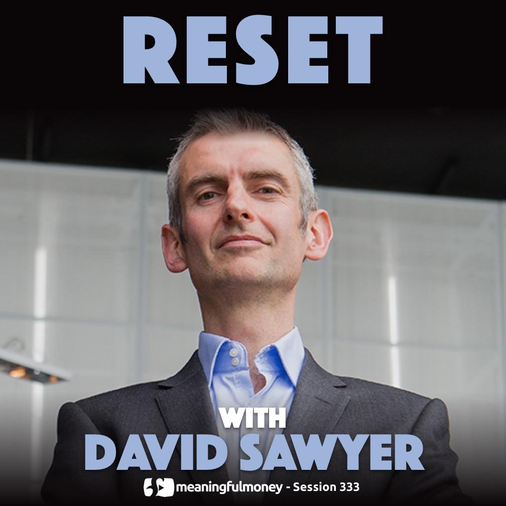 RESET with David Sawyer