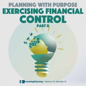 Exercising Financial Control – Part Two
