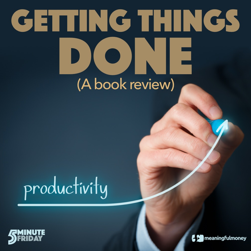 Getting Things Done - A Book Review
