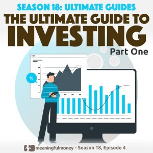 The Ultimate Guide to INVESTING – Part 1