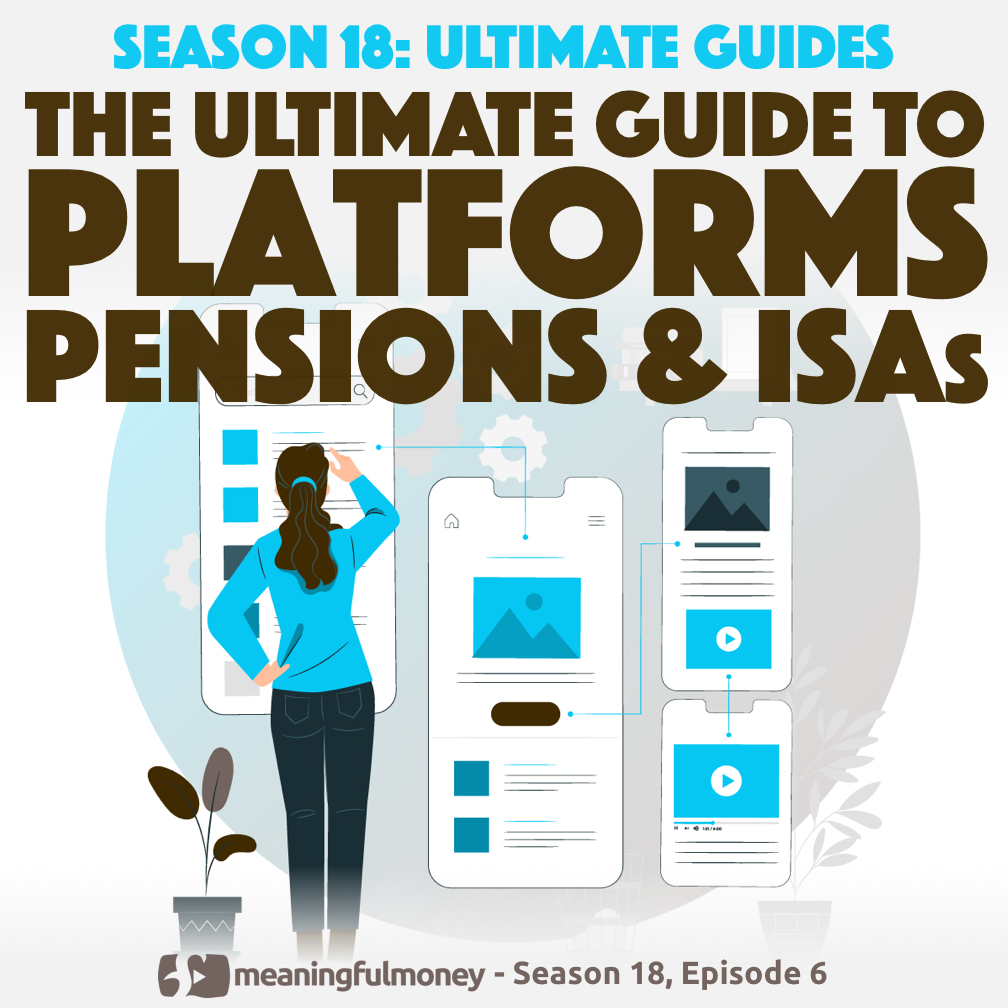 The Ultimate Guide to PLATFORMS, PENSIONS & ISAs