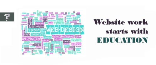 Website work starts with education