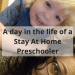 A day in the life of a Stay At Home Preschooler #parenting #children #kids #mumlife #momlife #humour