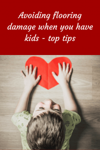 Avoid Flooring damage when you have kids #kids #toptips # woodenfloor #woodfloorcaretip #woodfloorcare