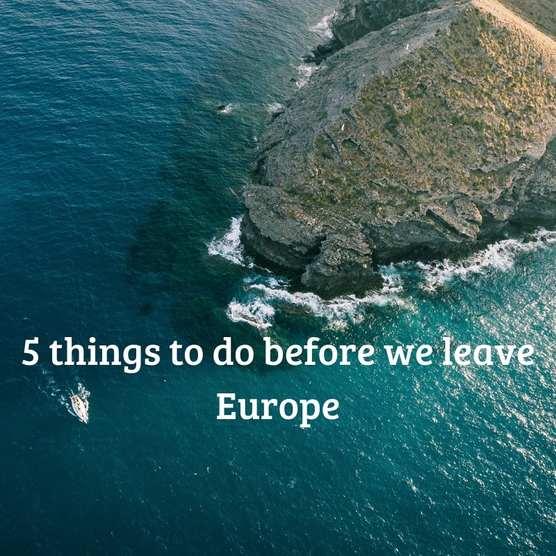 5 Things To Do Before 2018: 5 Things To Do Before We Leave Europe. : Me, Annie Bee