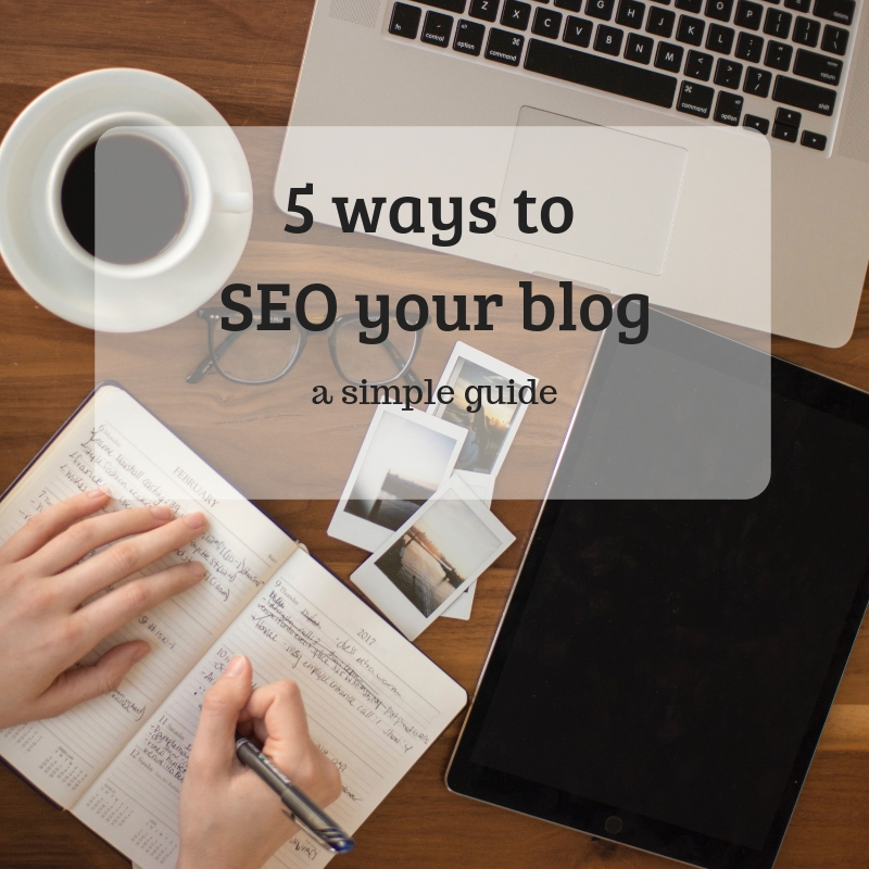 5 ways to SEO your blog