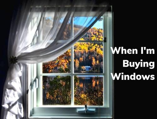 When I'm Buying Windows