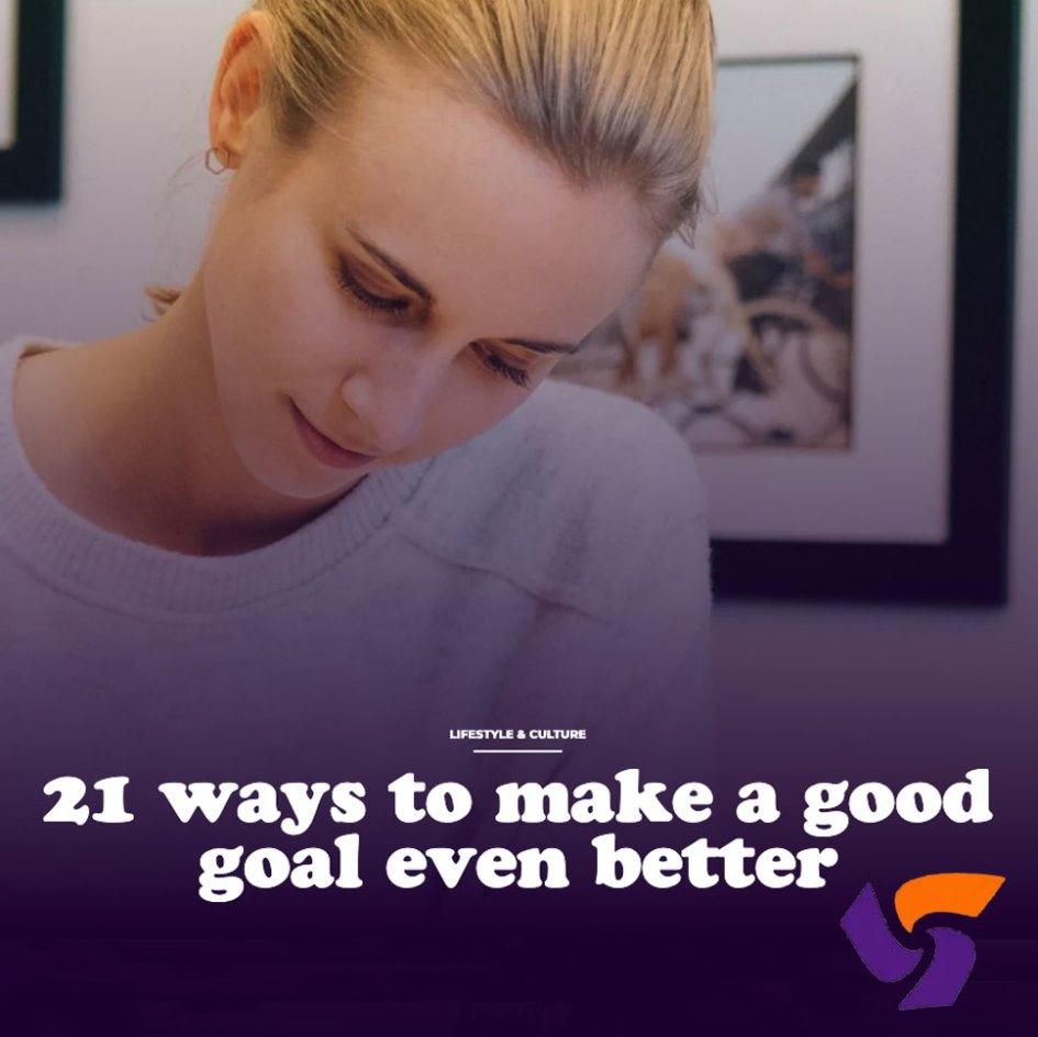21 ways to make a good goal even better