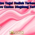 Situs Togel Hadiah Terbesar Dengan Live Casino Dingdong Terbesar