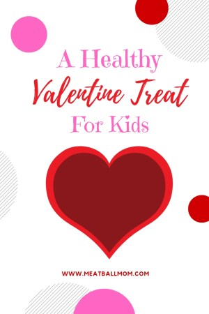 Looking for a healthy Valentine's Day treat for the kids? #healthysnack #healthytreat #kidssnack #valentinedessert #healthydessert #valentinesday #noncandy #noncandytreat