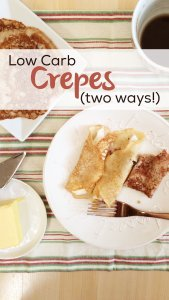 Low Carb Crepes | A super simple, grain free, gluten free atkins and keto-friendly LCHF breakfast treat!