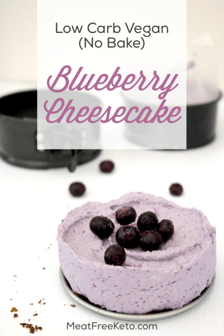 Low Carb Vegan No Bake Blueberry Cheesecake | Meat Free Keto - a delicious and simple sugar free, gluten free, keto friendly vegan cheesecake recipe!
