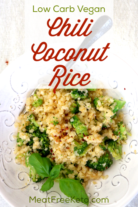 Low Carb Coconut Chili Cauliflower Rice | Meat Free Keto - This low carb vegan version of coconut rice is tangy, slightly sweet and has a nicy spicy chili kick!