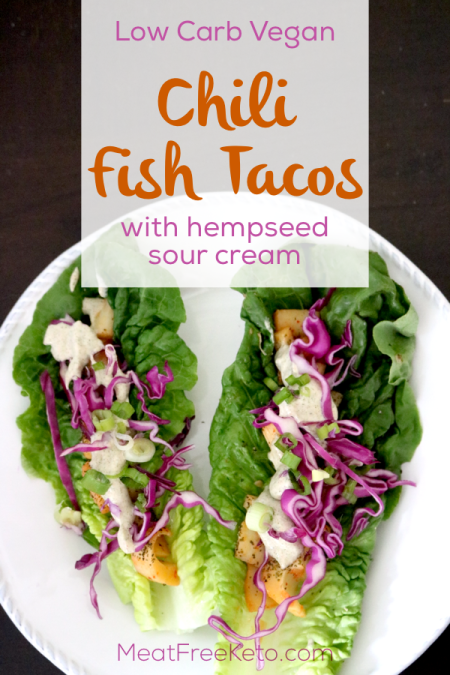 """Low Carb Vegan Chili """"Fish"""" Tacos   Meat Free Keto - This low carb vegan twist on a bright and fresh fish taco is super simple, keto friendly and paleo!"""