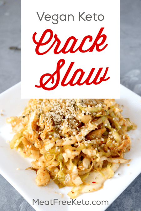 Vegan Keto Crack Slaw Recipe | Meat Free Keto - A vegetarian version of the keto classic, this vegan crack slaw is easy to make, gluten free and delicious. Just another way to make vegan low carb easy.