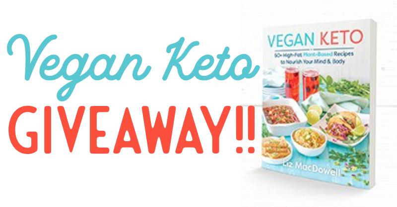 Vegan Keto Cookbook Giveaway!