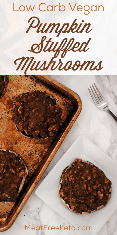 Low Carb Vegan Pumpkin Stuffed Mushrooms | Meat Free Keto - These low carb vegan pumpkin stuffed mushrooms are a delicious fall entree that is high in fiber, B vitamins, vitamin A, omega-3 fatty acids and other powerful phyto-chemicals. These vegan keto friendly stuffed mushrooms are also gluten free, a good source of protein, and low in saturated fat.