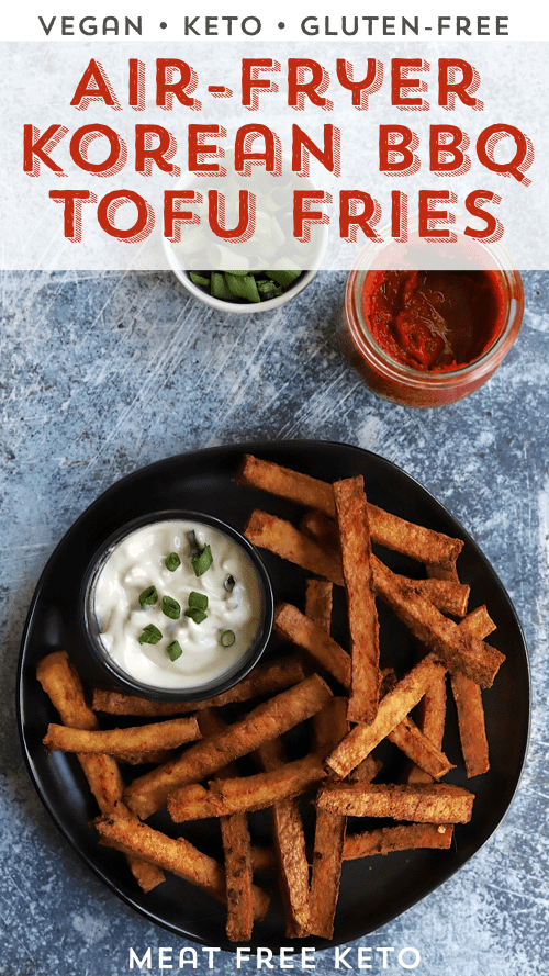 pinterest image vegan keto korean bbq tofu fries