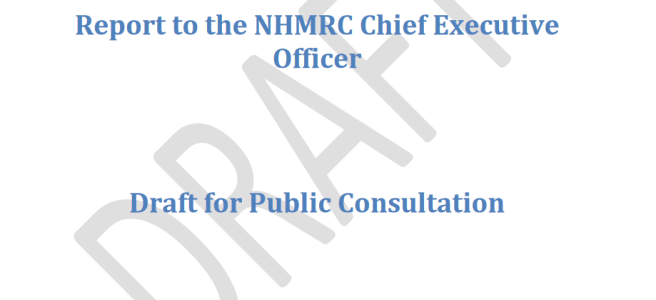 Draft for Public Consultation - report to the NHMRC CEO
