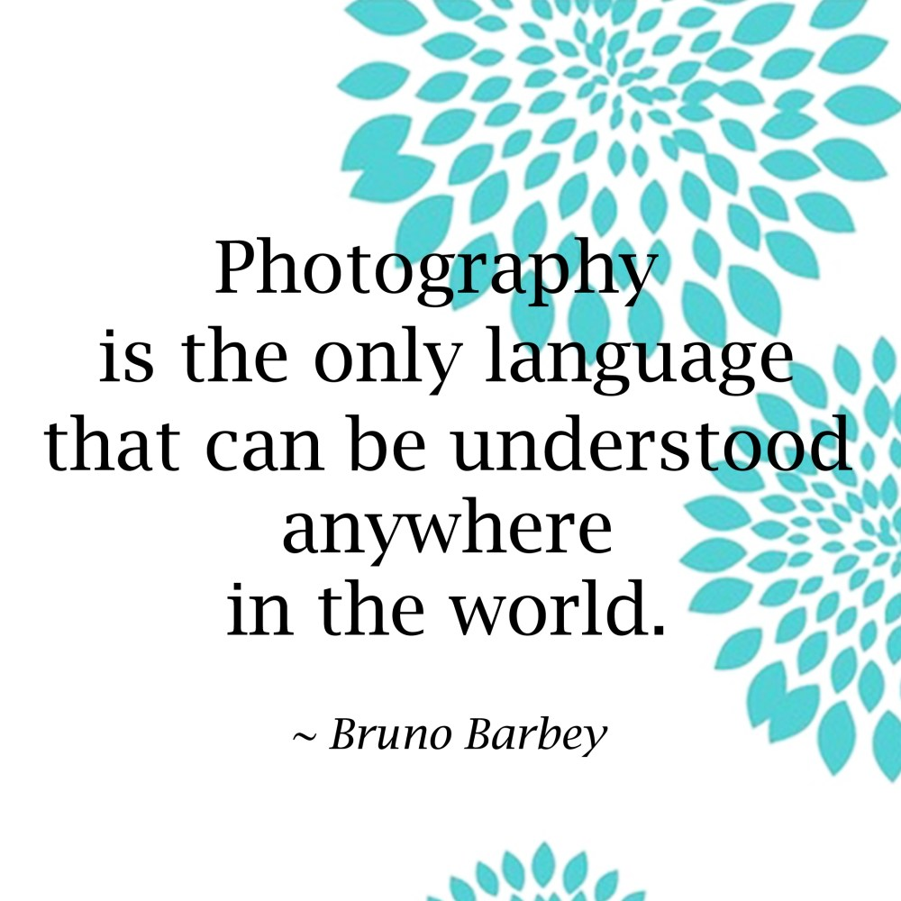 The most favourite quotes of mine about Photography. (1/3)