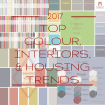 2017 top colour, interiors, and housing trends