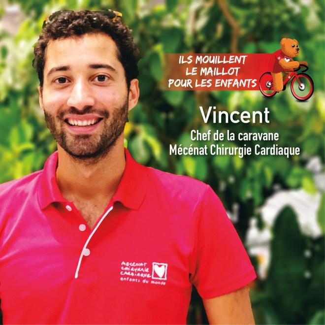 Vincent, Chef caravane