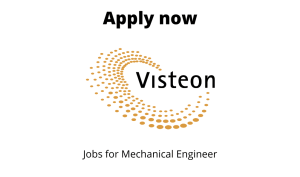 Visteon Corporation is Hiring | Mechanical Specialist – PD Quality | Degree in Mechanical Engineering |