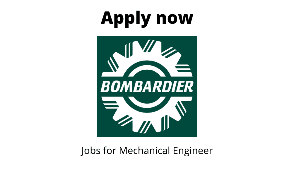 Bombardier is Hiring | Fire Safety Engineer | Bachelor of Science/Engineering in Mechanical or Chemical |
