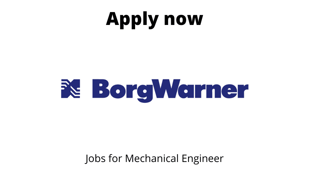 BorgWarner is Hiring | Senior Engineer- Application Engineering | BE/ BTech in Mechanical/ Automobile |