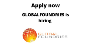 GLOBALFOUNDRIES is hiring | Fresher/ Undergraduate/ Intern | BTech (BE) in Computers, Electronics, Electrical or Mechanical Engineering |