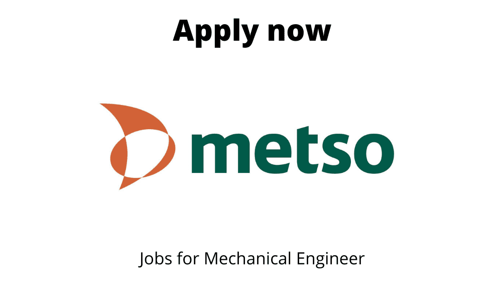 Metso is Hiring | Mechanical design Engineer |