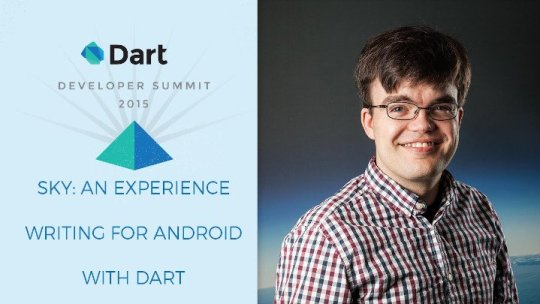 Flutter (sky) at 2015 dart developer summit
