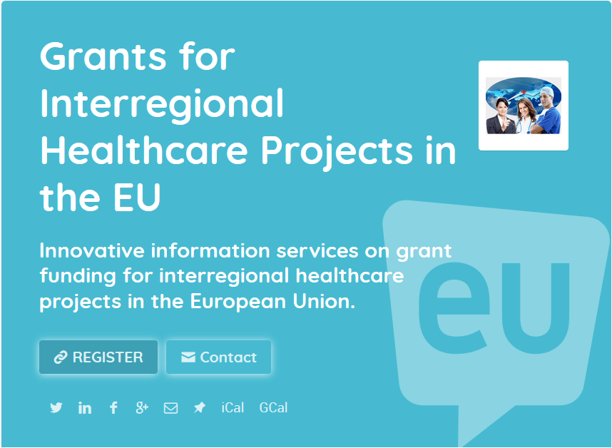 Grants for Interregional Healthcare Projects in the EU, May 7-14, 2019