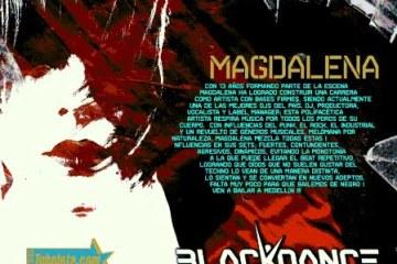 BLACKDANCE FESTIVAL Escucha los mejores tracks de Magdalena