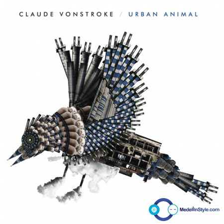 Claude VonStroke – Urban Animal