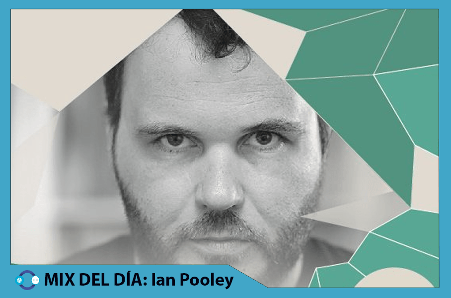MIX DEL DÍA: Ian Pooley – DGTL Festival 2015 – Podcast #3
