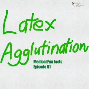 Latex agglutination Gary Lum