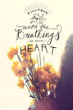 Monday Quote: Breathings Of Your Heart | Free People Blog
