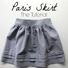 Paris Skirt The Tutorial